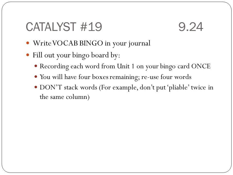 CATALYST #19 9.24 Write VOCAB BINGO in your journal