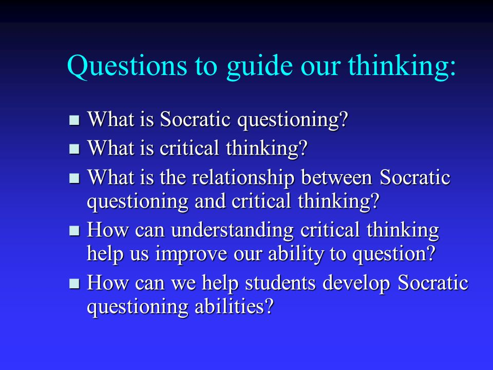 Questions to encourage critical thinking