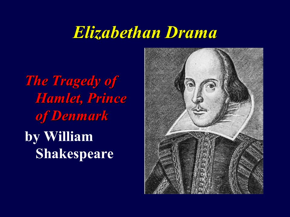 an analysis of tragic and dramatic plays by william shakespeare Tragedy the genre of tragedy is rooted in the greek dramas of aeschylus   while shakespeare probably did not know greek tragedy directly, he would have   so tragedy presents the reverse theme of narrowing a comparatively free life  into.