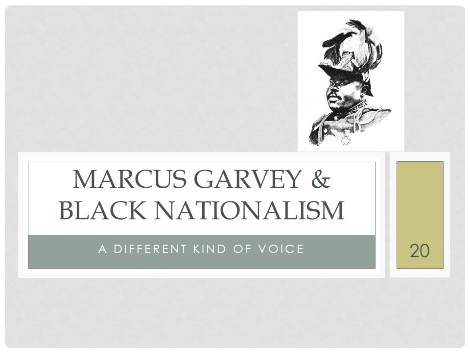 was marcus garvey a black nationalist Marcus garvey's name is synonymous with pan-africanism and the rastafari movement he was born in jamaica on 17 august 1887, and as a young man developed a love for reading at the age of 14, garvey went left for kingston to work in a printing house, where some years later he was elected vice president of the kingston union.