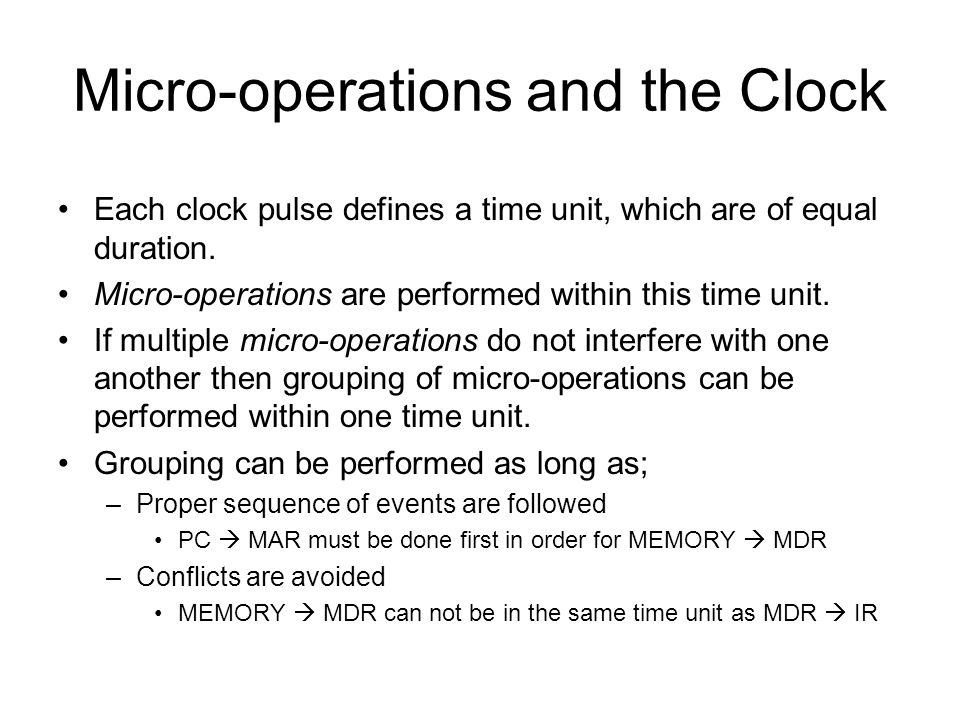 Micro-operations and the Clock