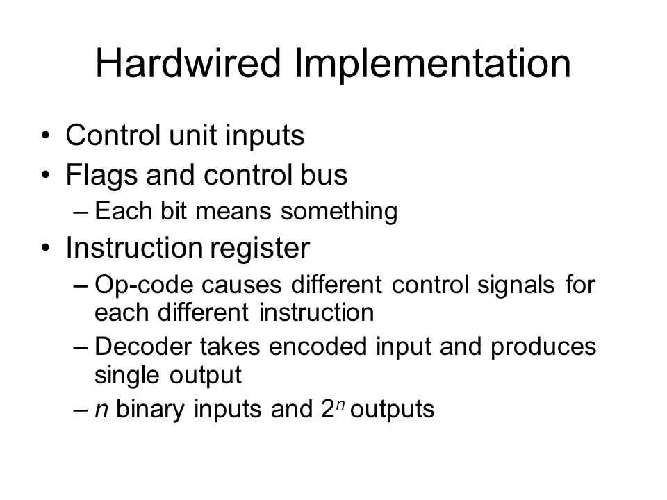 Hardwired Implementation