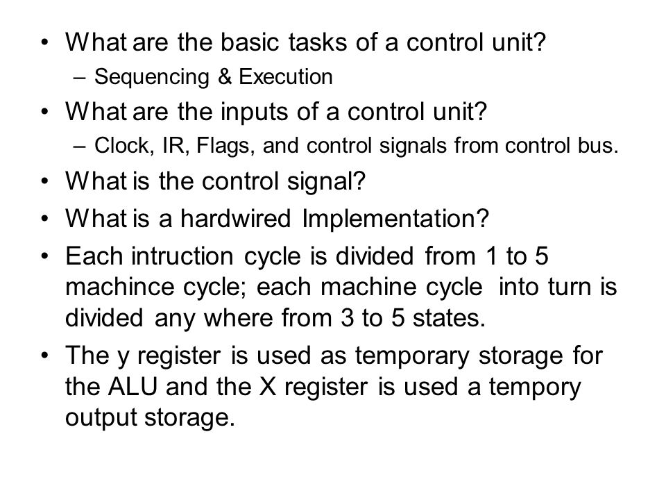 What are the basic tasks of a control unit