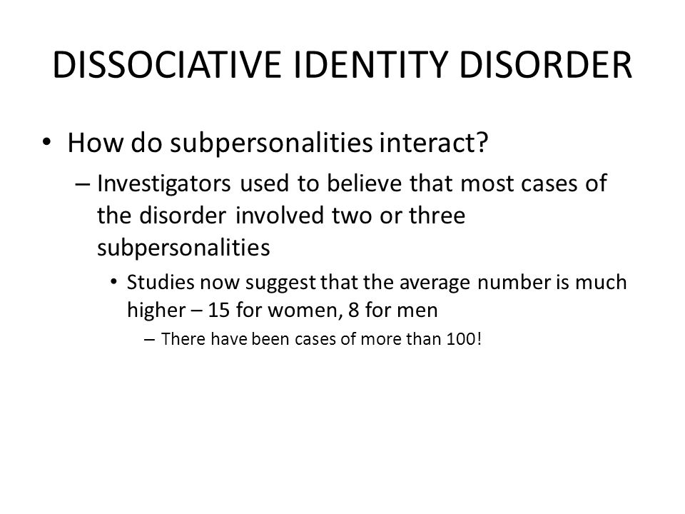 """case study dissociative identity disorder """"dissociative disorders is a disorder that includes a dissociative symptom (ie, a disruption in the usually integrated functions of consciousness, memory, identity, or perception of the environment)"""" (psych central, 2014) dissociative identity disorder is the presence of two or more personalities."""