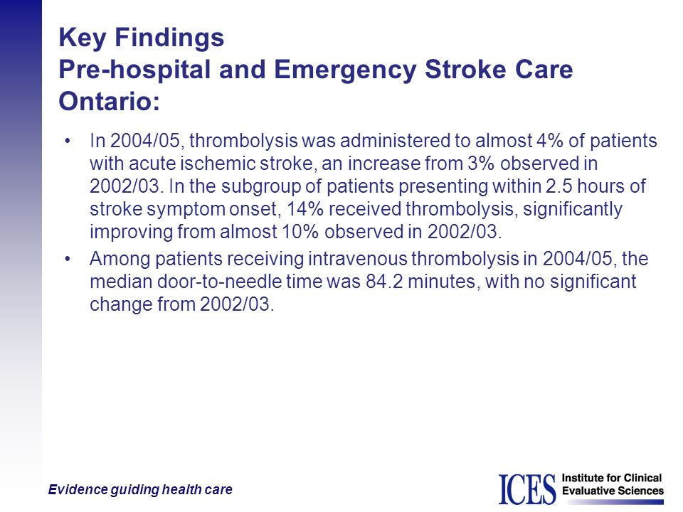 Key Findings Pre-hospital and Emergency Stroke Care Ontario: