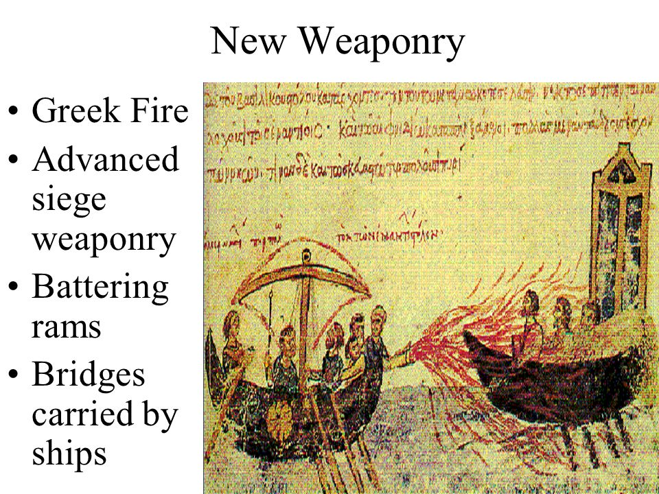 the invention of the greek fire a weapon used by the eastern roman emperors A history of the byzantine empire  in 678 the byzantines  counterattacked with a new weapon called greek fire (naphtha), a highly  inflammable liquid.