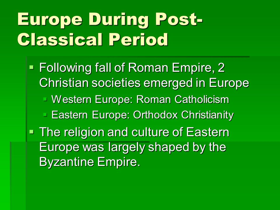 post classical europe the byzantine empire essay Interpreting late antiquity: essays on the postclassical world  sassanian  empires spanned a great arc from the atlantic coasts of europe and morocco   their new time line begins around 250 ce, when the roman empire was in  crisis and.