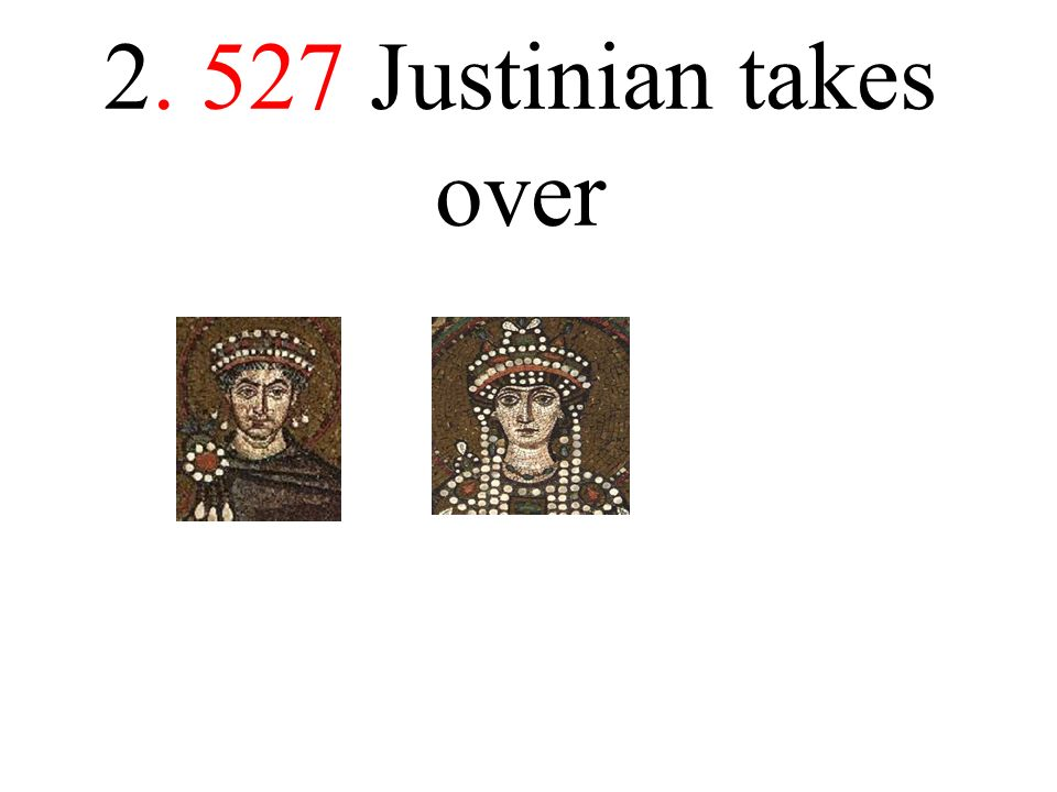 Justinian takes over