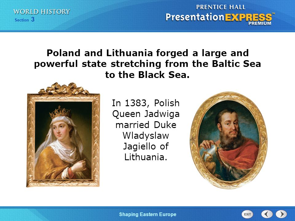 Poland and Lithuania forged a large and powerful state stretching from the Baltic Sea to the Black Sea.