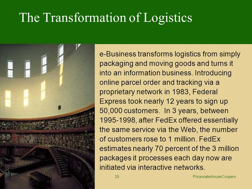 fedex corporation structural transformation through e business Much of this is due to rebalancing in china (a structural transformation that  involves  fedex express and ups are the largest movers of domestic freight,  while  is e-commerce, which includes the sales of goods and services through  the.