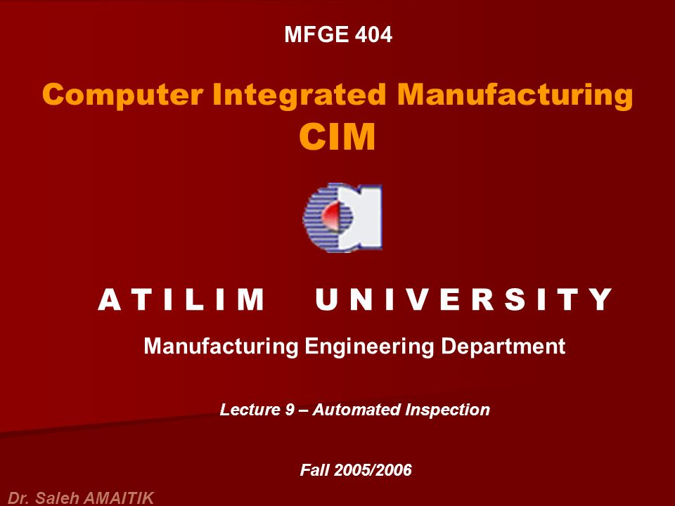 Manufacturing Engineering Department Lecture 9 – Automated Inspection