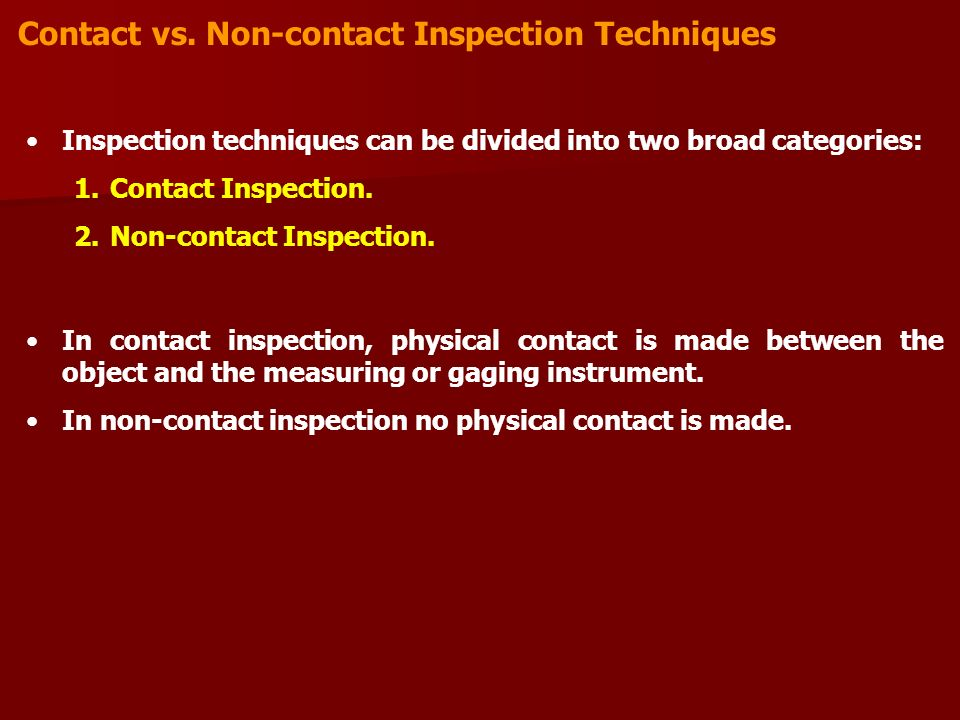Contact vs. Non-contact Inspection Techniques