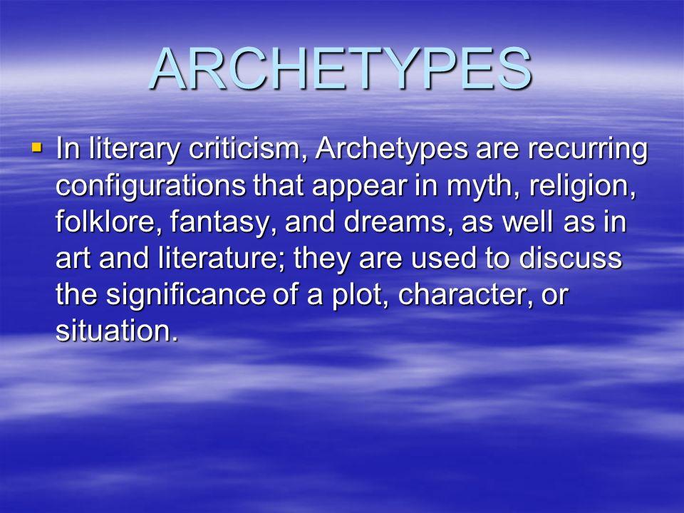 characteristics of archetypal criticism