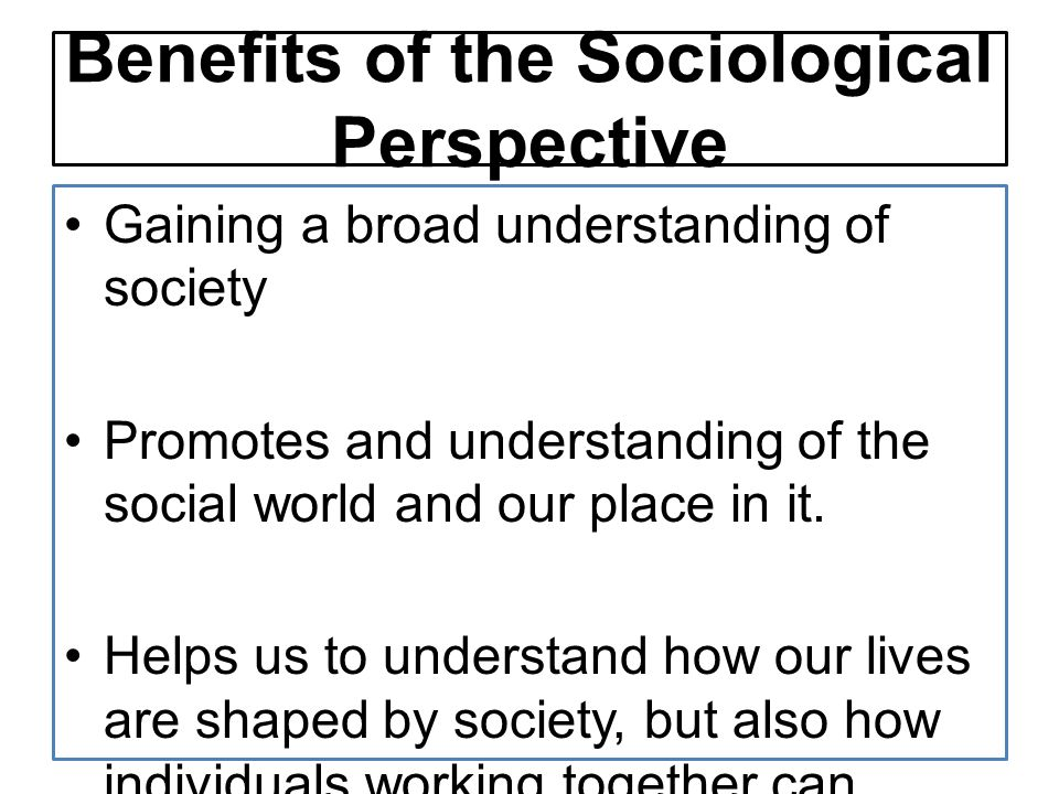 Three Major Perspectives in Sociology