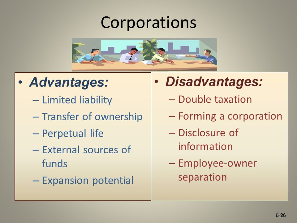 advantages and disadvantages of limited liability A limited liability the owners but their other properties from cross-liability disadvantages and market positioning advantages of a social.