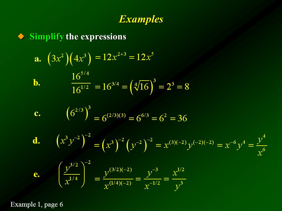 Examples Simplify the expressions Example 1, page 6