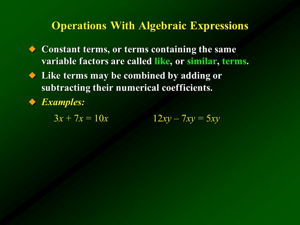 Operations With Algebraic Expressions