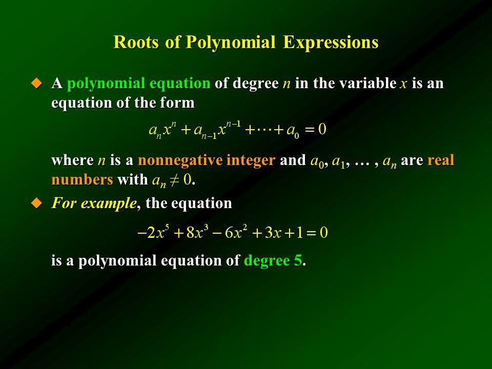 Roots of Polynomial Expressions