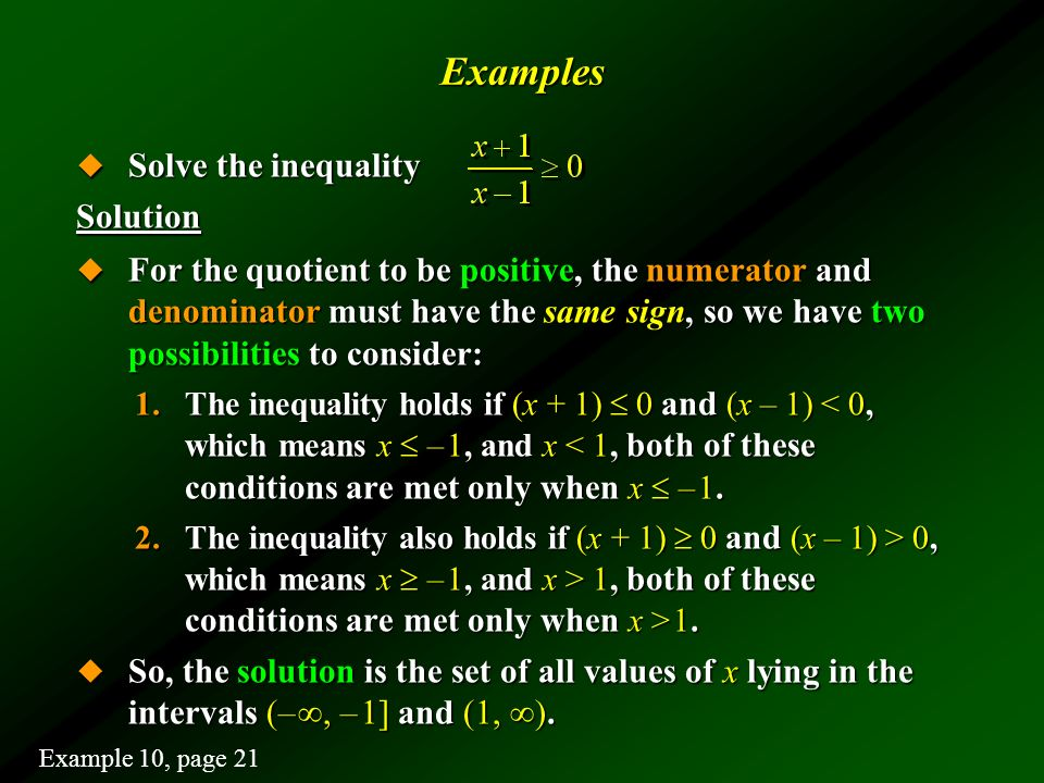 Examples Solve the inequality Solution