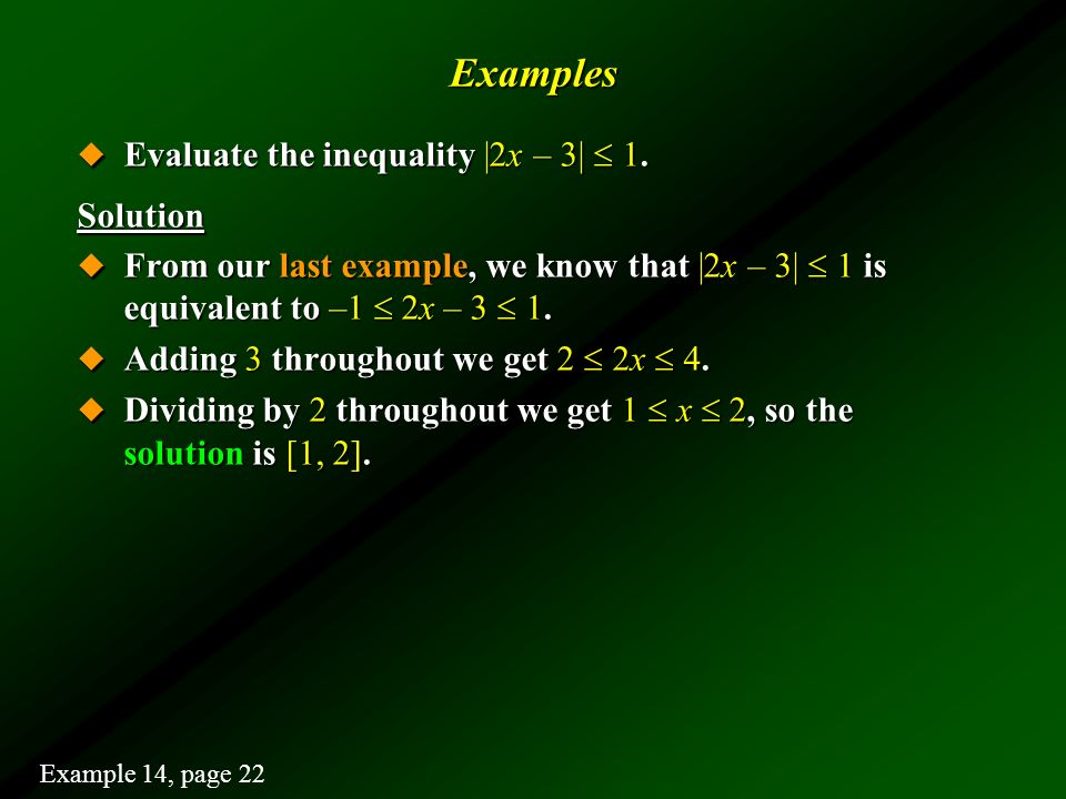 Examples Evaluate the inequality |2x – 3|  1. Solution