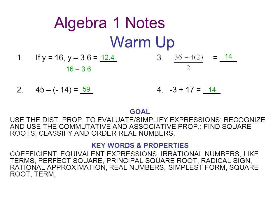 Algebra 1 Notes Warm Up 1. If y = 16, y – 3.6 = ____ 3. = ____ ...