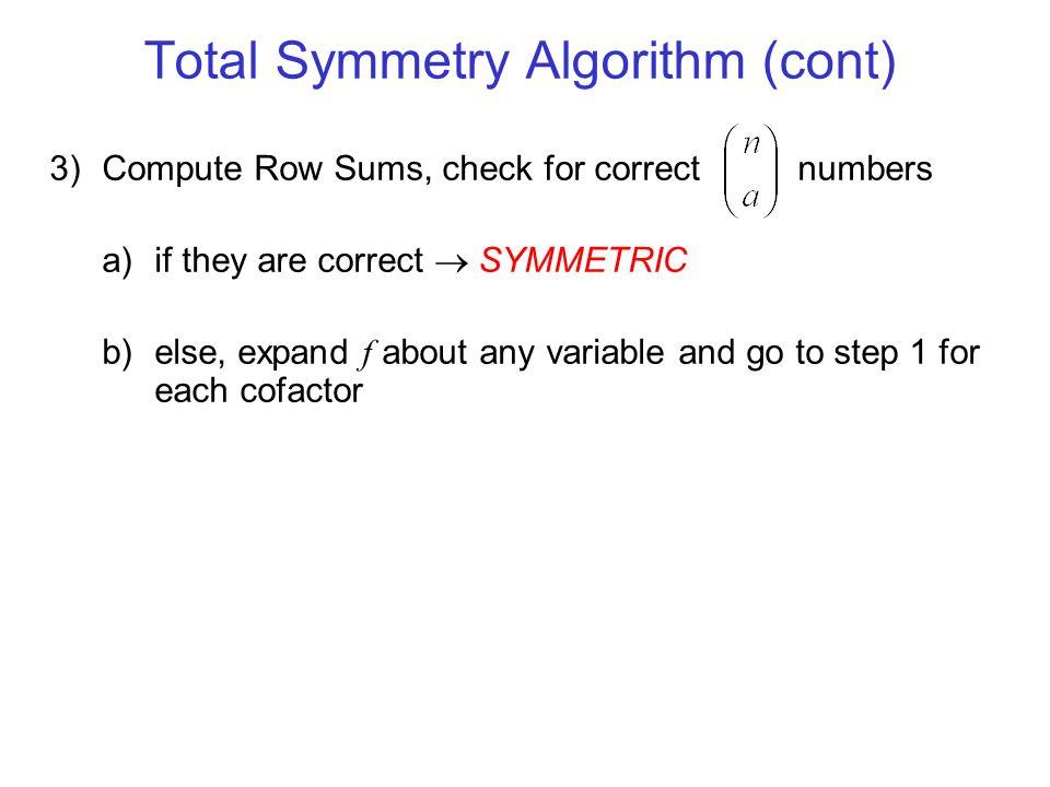 Total Symmetry Algorithm (cont)