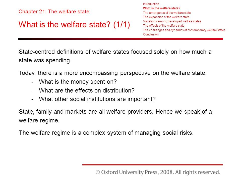 the welfare state Resource theory (prt), according to which the generosity of the welfare state is  a function of working class mobilization in this paper, we argue that there is an.