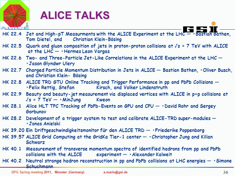 ALICE TALKS HK 22.4 Jet and High-pT Measurments with the ALICE Experiment at the LHC — •Bastian Bathen, Tom Dietel, and Christian Klein-Bösing.