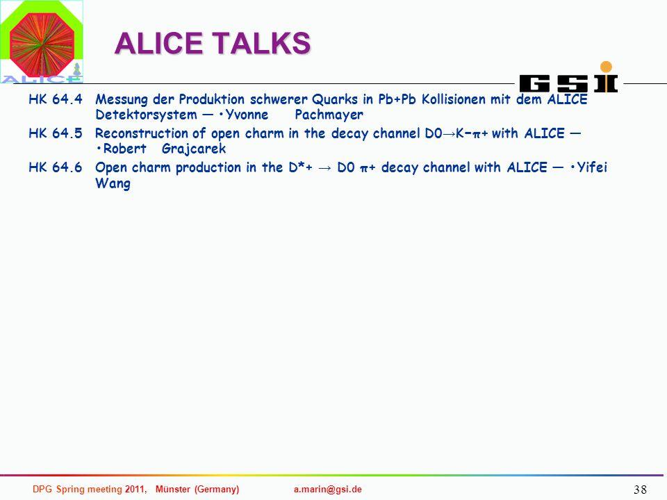 ALICE TALKS HK 64.4 Messung der Produktion schwerer Quarks in Pb+Pb Kollisionen mit dem ALICE Detektorsystem — •Yvonne Pachmayer.