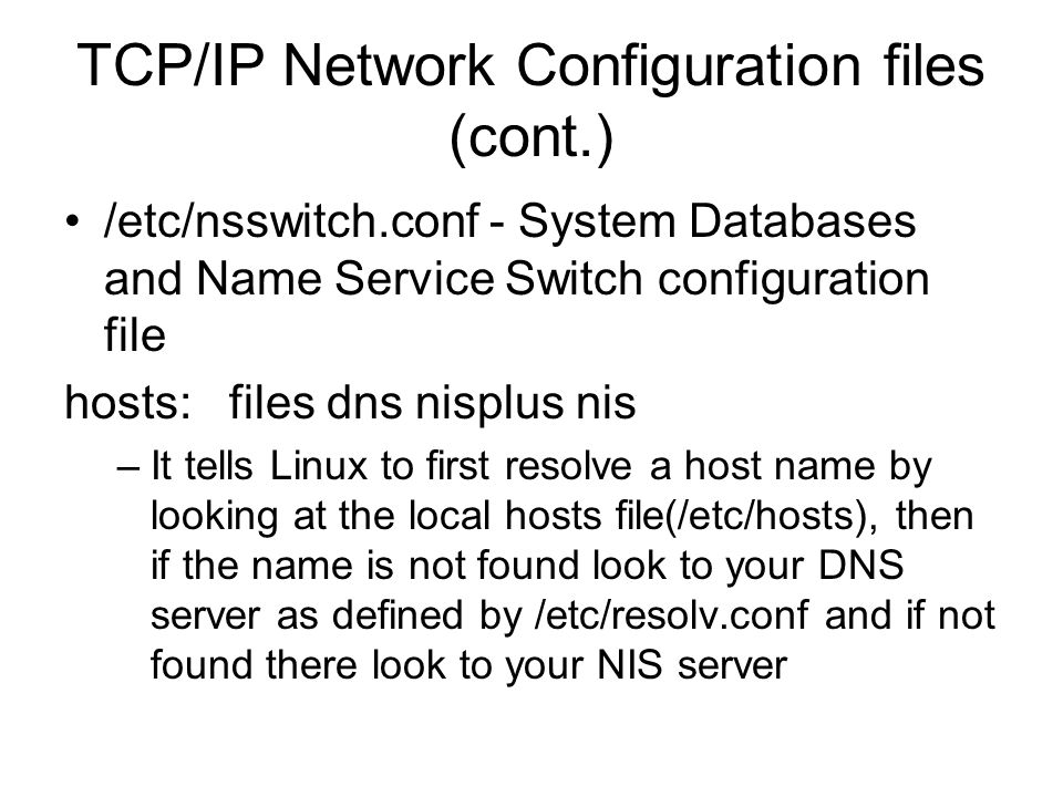 TCP/IP Network Configuration files (cont.)