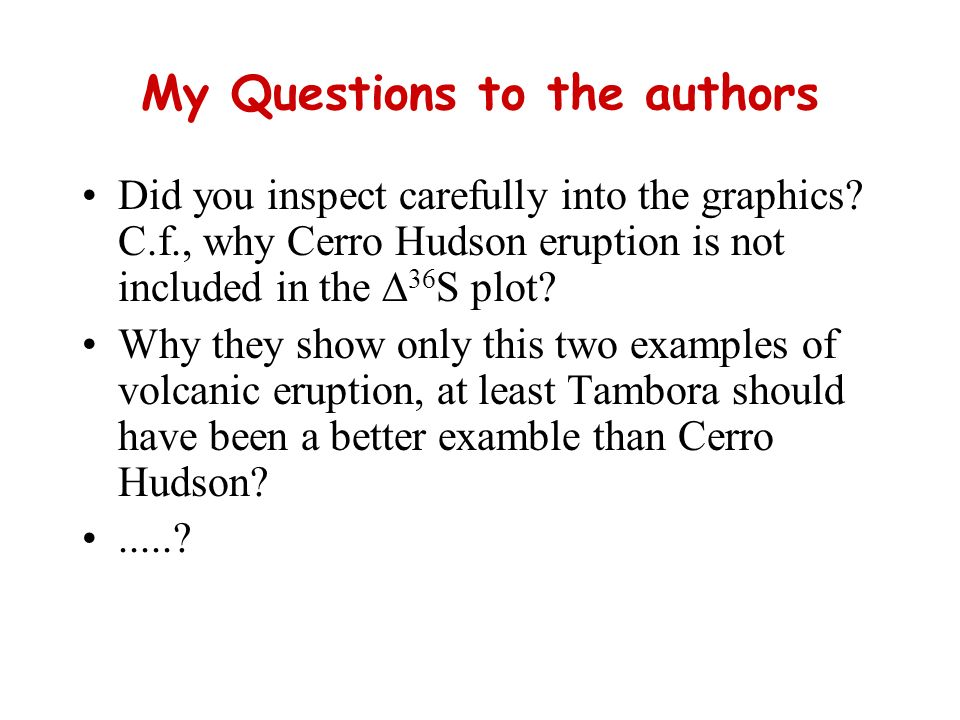 My Questions to the authors