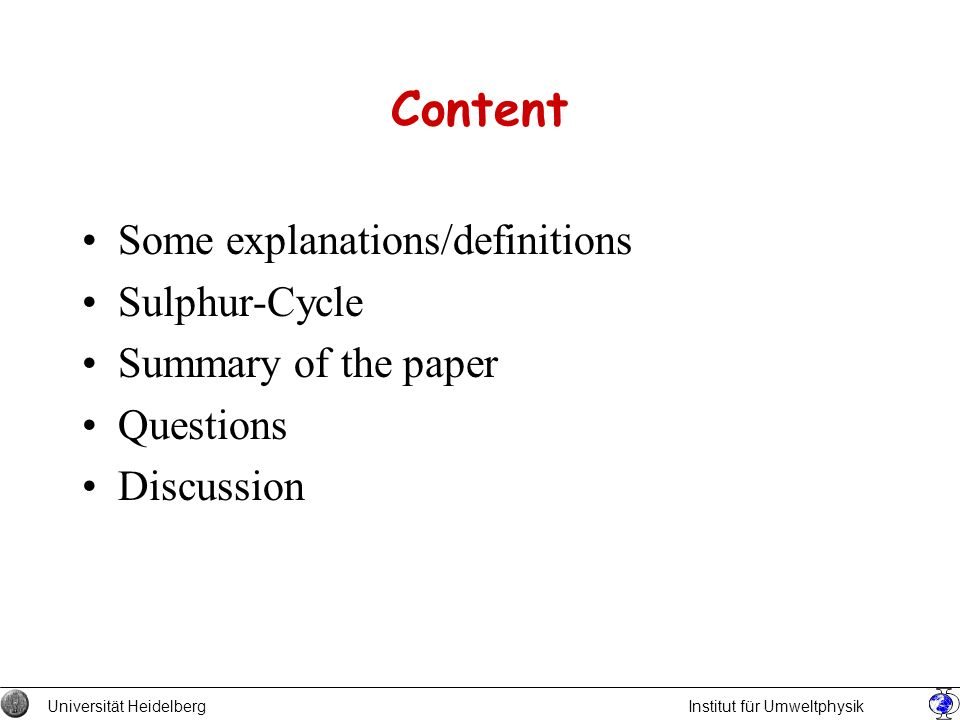 Content Some explanations/definitions Sulphur-Cycle
