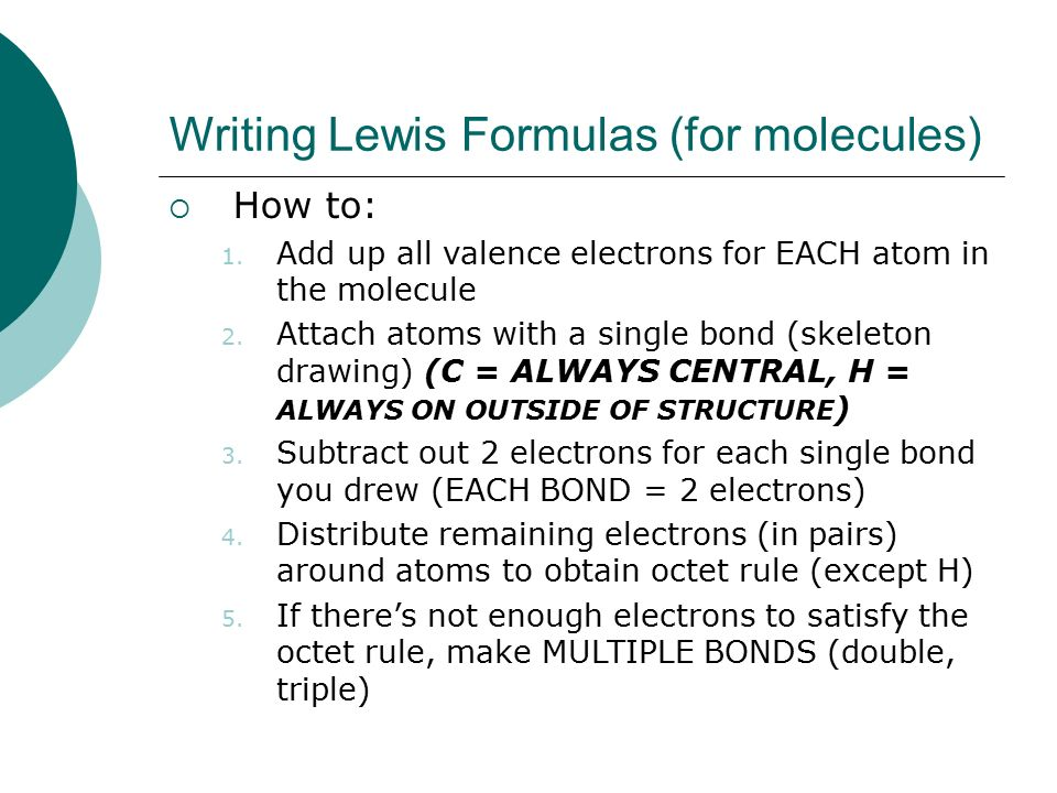 Writing Lewis Formulas (for molecules)