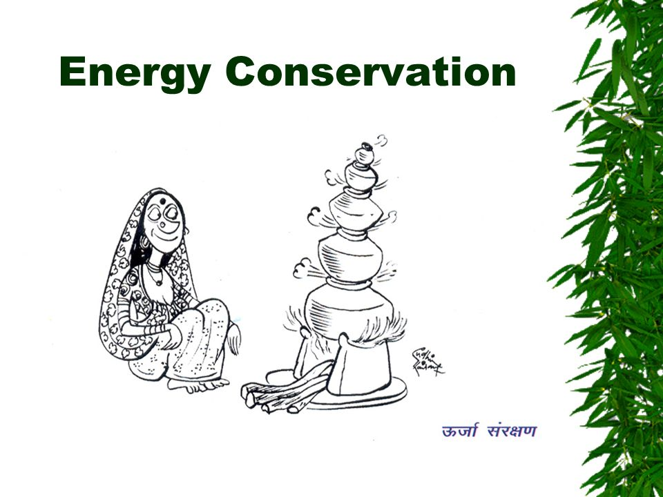 energy conservation in india Energy balance in indiaenergy balance in india points us to judiciously use electricity for the industry & domestic use we have to improve the efficiency.