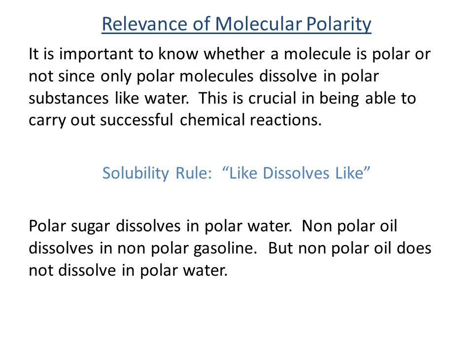 Relevance of Molecular Polarity