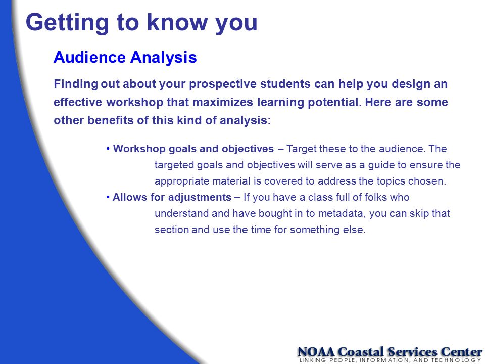 Getting to know you Audience Analysis