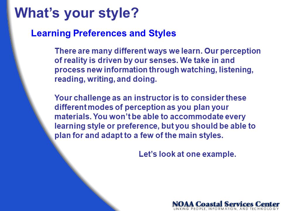What's your style Learning Preferences and Styles