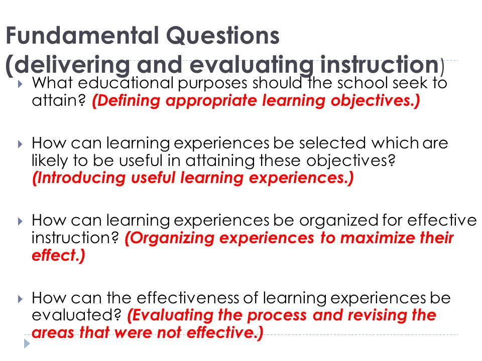 Fundamental Questions (delivering and evaluating instruction)