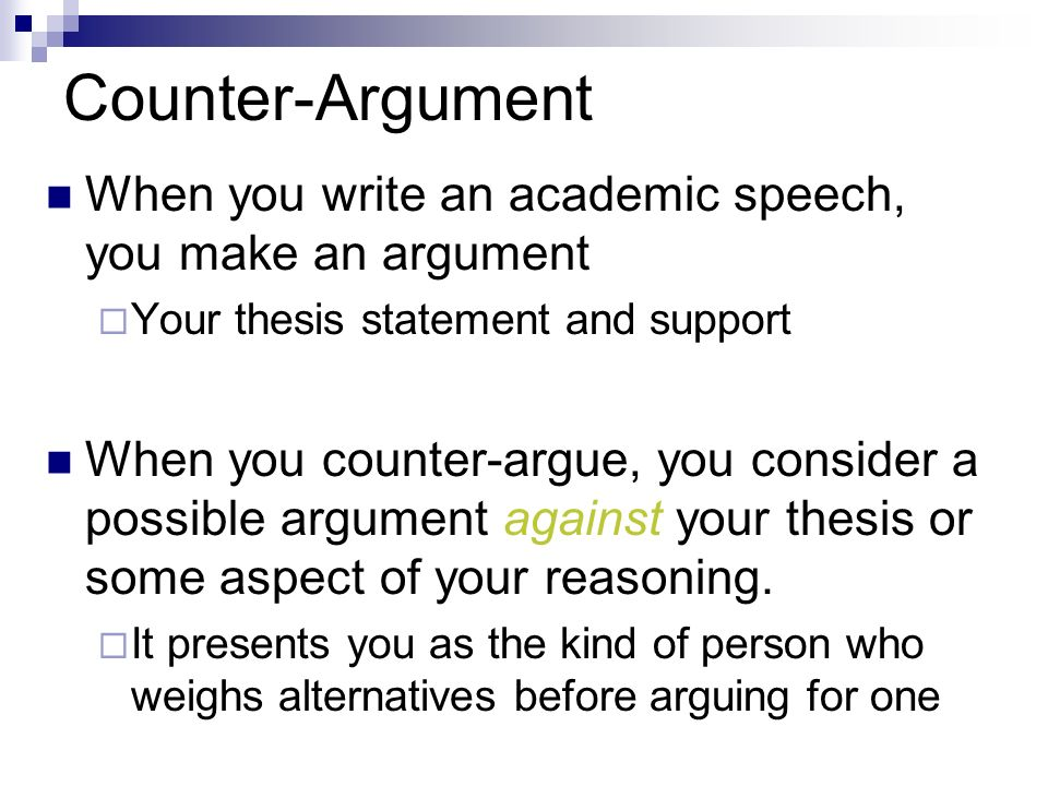 counter argument Counter-argument definition: a counter-argument is an argument that makes an opposing point to another argument | meaning, pronunciation, translations and examples.