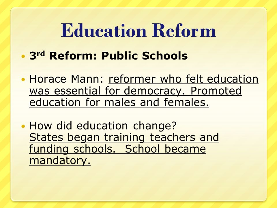 Education Reform 3rd Reform: Public Schools