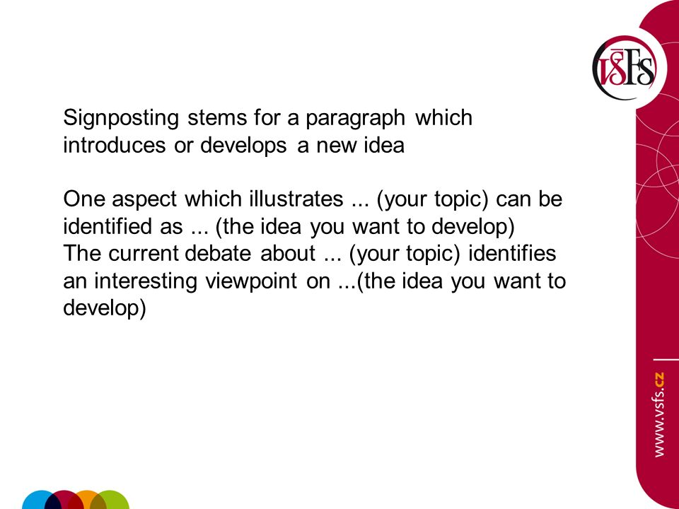 Signposting stems for a paragraph which introduces or develops a new idea