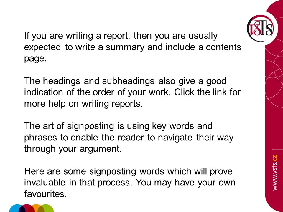 If you are writing a report, then you are usually expected to write a summary and include a contents page.