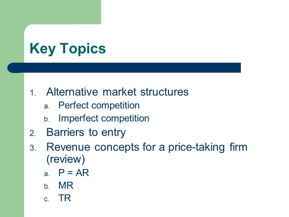 alternative market structures This paper examines the market structure and mechanism of electronic  various  quantities that consumers will take from the market at all possible alternative.