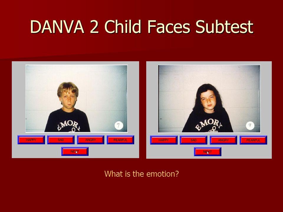 DANVA 2 Child Faces Subtest