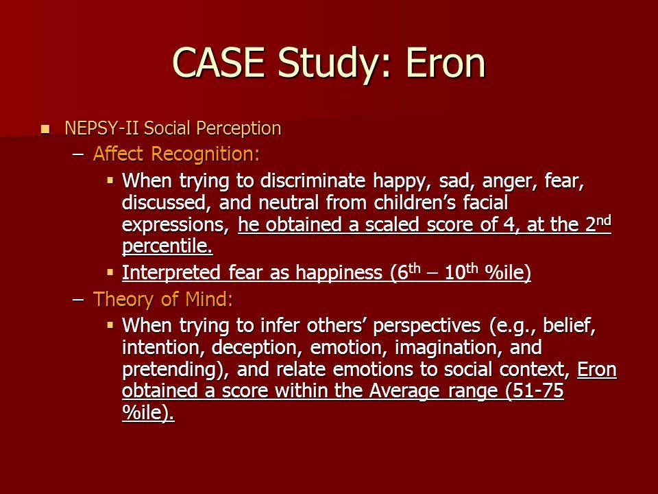 CASE Study: Eron Affect Recognition: