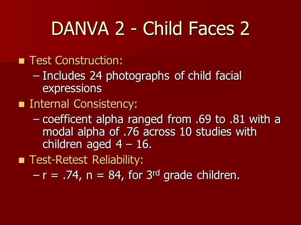 DANVA 2 - Child Faces 2 Test Construction: