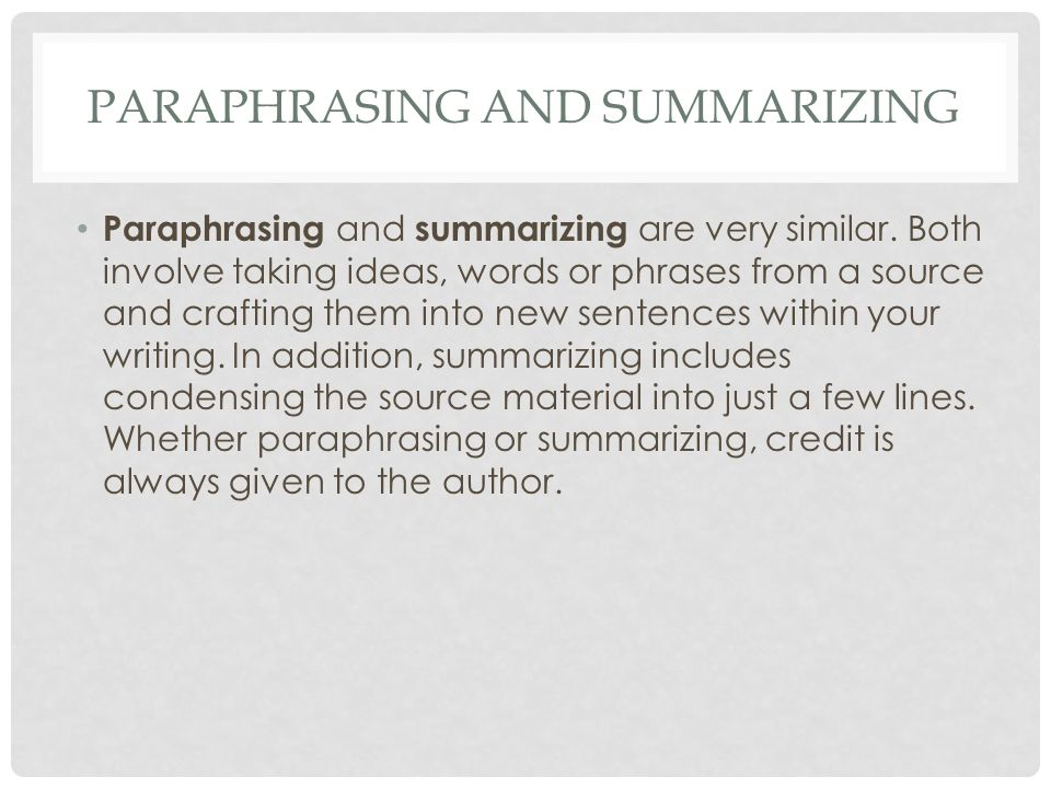 com 172 summarizing and paraphrasing a source Do you need paraphrasing tips  paraphrasing is done to ensure that one fully understood the text or the content of the original source.