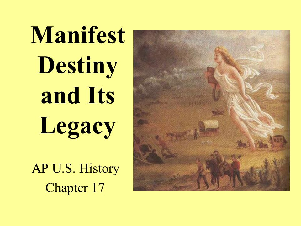 Manifest Destiny And Its Legacy Ppt Download - Ap us history textbook american pageant manifest destiny map