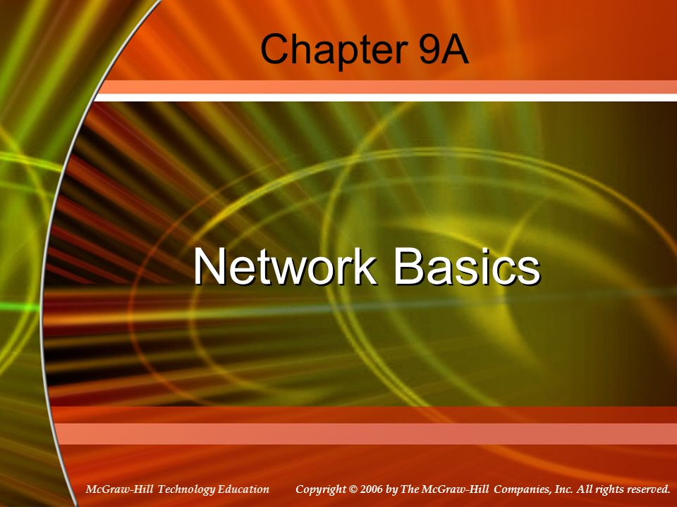 Chapter 9A Network Basics