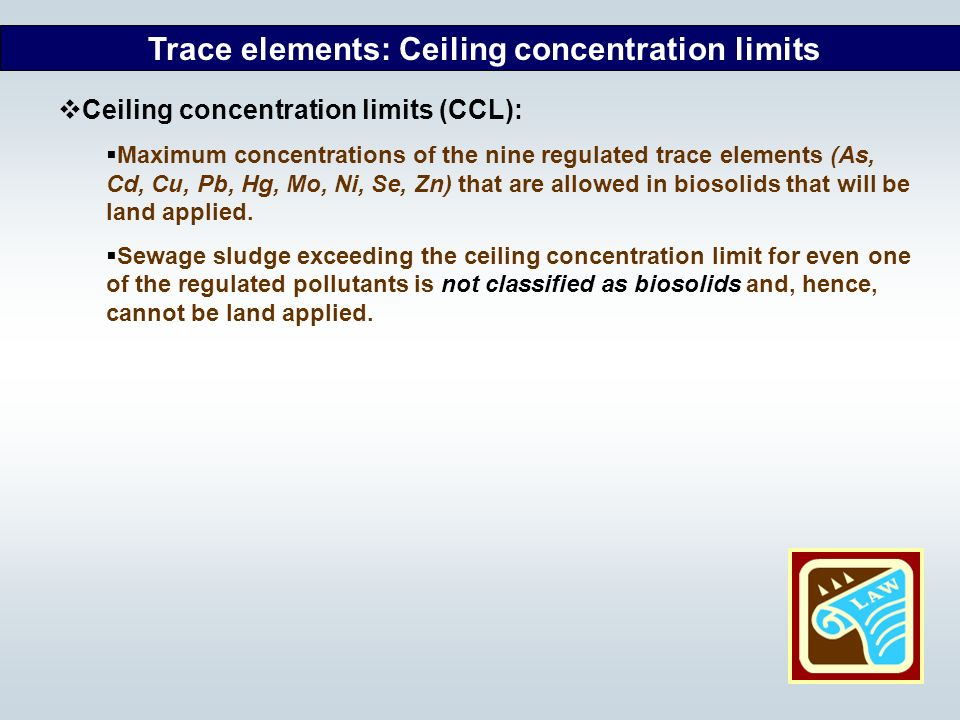 Trace elements: Ceiling concentration limits